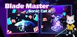 Blade Master : Sonic Cat 2 kostenlos am PC spielen, so geht es!