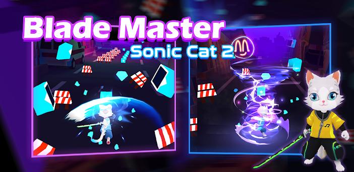 Blade Master : Sonic Cat 2