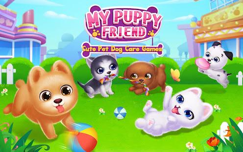 My Puppy Friend - Cute Pet Dog Care Games 1.0.6 screenshots 1