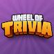 Wheel of Trivia