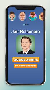 Jair Bolsonaro 1.0 APK + Mod (Unlimited money) إلى عن على ذكري المظهر