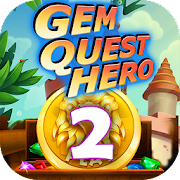 Gem Quest Hero 2 - Jewel Games Quest Match 3