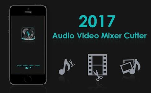 Audio Video Mixer Cutter 2017 1.7