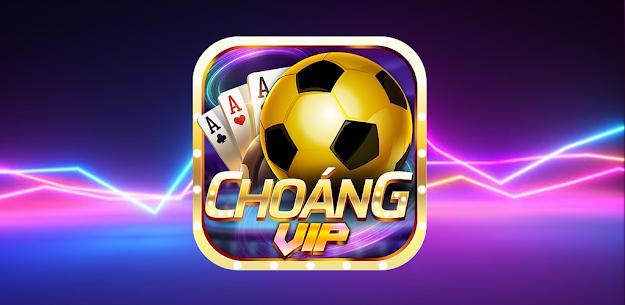 Choáng Vip- Game Bài, Nổ Hũ, Tài Xỉu Doi Thuong 4
