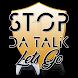 Stop Da Talk