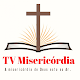 Download TV MISERICÓRDIA For PC Windows and Mac