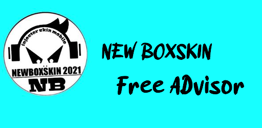 New BoXSkin 2021 - Free Advisor Versi 1.0