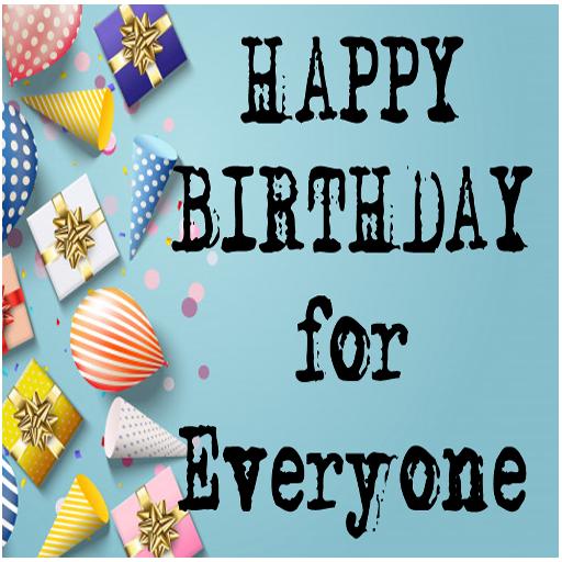 sógornők idézetek Happy Birthday for Everyone – Alkalmazások a Google Playen