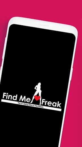 Find Me A Freak Free Online Dating App for singles  Screenshots 1