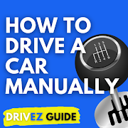 How to Drive Manual Car? [Best Guide by DrivEZ]