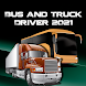 Bus and Truck Driver 2021