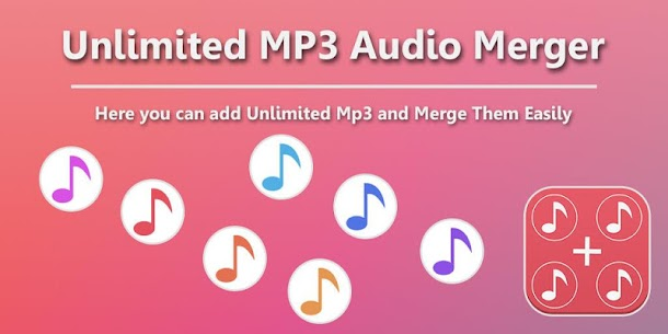 Unlimited MP3 Audio Merger For Pc In 2020 – Windows 10/8/7 And Mac – Free Download 1