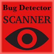 Bug Detector Scanner - Spy Device Detector