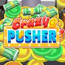 Crazy Pusher
