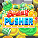 Crazy Pusher - Androidアプリ