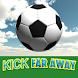 Kick Far Away!! - Androidアプリ