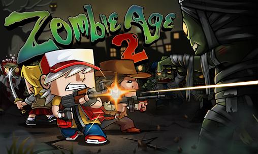 Zombie Age 2 MOD Apk 1.3.1 (Unlimited Money) 1