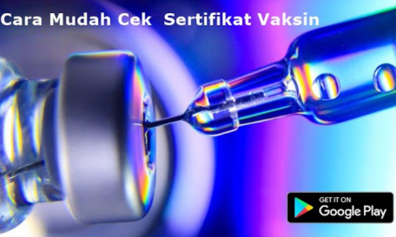 Image For Cara Mudah Cek Sertifikat Vaksin Online Versi 4.50 2