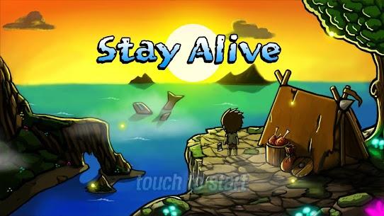 Stay Alive Mod Apk 2.14 (Mod ,Unlimited Money) Download free 6
