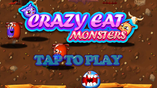 Crazy Eat Monster