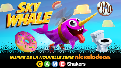 Game Shakers : Sky Whale APK MOD – Monnaie Illimitées (Astuce) screenshots hack proof 1