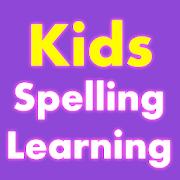 Kids Spelling Learning - Learn to spell and speak