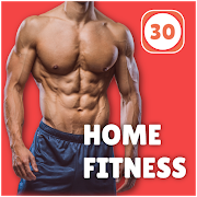Home Fitness Workout in 30 days - No Equipment