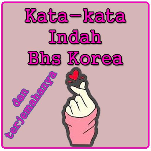 Kata Kata Indah Bahasa Korea Apps En Google Play