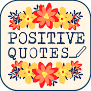 Inspirational and positive quotes APP