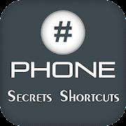 Phone Secrets & Shortcuts 2021