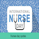 Nurses day 2021 - Nurses day quotes