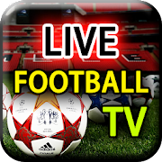 Live Football TV HD - Watch Live Soccer Streaming