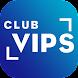 Club VIPS: Promociones y pedidos Take Away