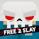 Slayaway Camp: Free 2 Slay - Androidアプリ