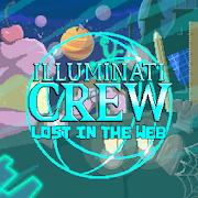Illuminati Crew: Lost in the Web