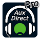 Aux-Direct Pro - Androidアプリ