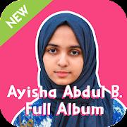 Ayisha Abdul Basith Song Full Album Offline
