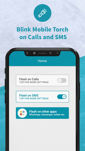 Flash Alert: Flashlight on Call and SMS android2mod screenshots 3
