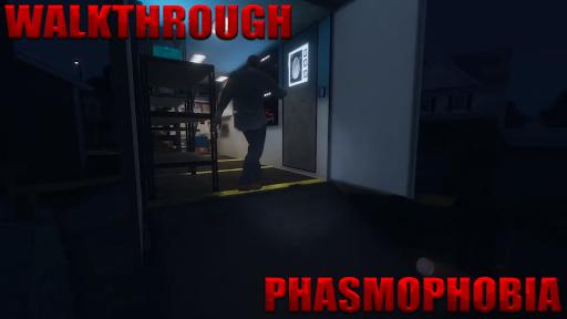 Phasmophobia Walkthrough 1.0 screenshots 1