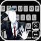 Creepy Slenderman Keyboard Theme Download for PC Windows 10/8/7