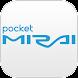 Pocket MIRAI - Androidアプリ