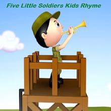 Five Little Soldiers Kids Rhyme APK
