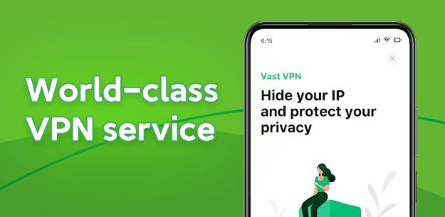 Vast VPN – Secure VPN Proxy Apk 3
