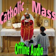 Catholic Mass (Offline Audio)