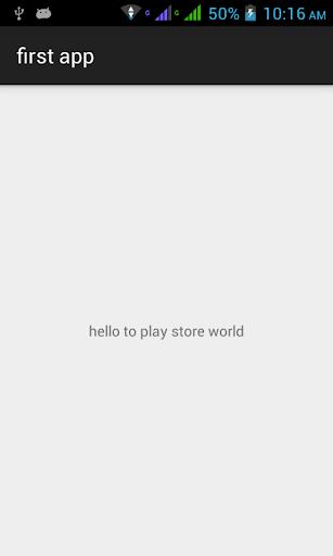 First Play Store App 1.0 screenshots 1