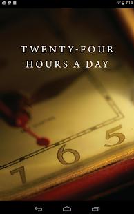 Twenty-Four Hours a Day Free