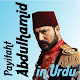 Sultan Abdul Hamid in Urdu para PC Windows