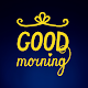 Good Morning Images - Quotes & Messages WishesApp Download for PC Windows 10/8/7