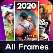 Photo Frames 2020: Photo Editor HD