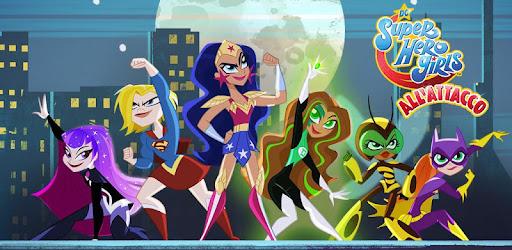 Dc Super Hero Girls All Attacco App Su Google Play